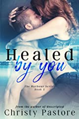 Healed by You (The Harbour Series Book 2) Kindle Edition