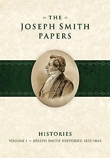 Joseph Smith Papers: Histories, 1832-1844, Vol. 1
