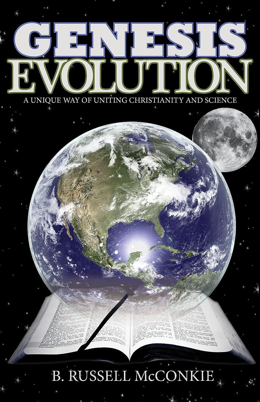 中毒交通慣性Genesis Evolution: A Unique Way of Uniting Christianity Beliefs and Science, an LDS Perspective (Understanding Mormon Church Doctrine and Deep Religion Questions in Mormonism Book 1) (English Edition)