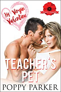 His Virgin Valentine: Teacher's Pet (Older Man Younger Woman College Romance)