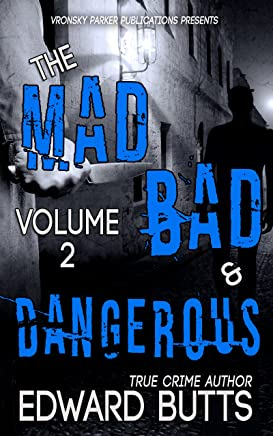 The Mad, Bad and Dangerous - Volume 2 (English Edition)