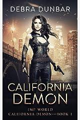 California Demon: An Imp World Urban Fantasy Kindle Edition