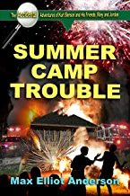 Summer Camp Trouble: Accidental Adventures: Episode 4 (Accidental Adventures of Kurt Benson and His Friends, Riley and Jordan)