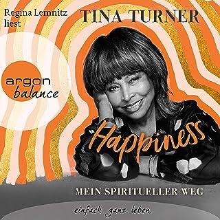 Happiness (German edition): Mein spiritueller Weg