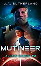 Mutineer (Alexis Carew Book 2)
