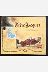 Fr`Ere Jacques. Hardcover