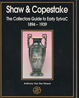 Shaw and Copestake: The Collector's Guide to Early Sylvac, 1894-1939