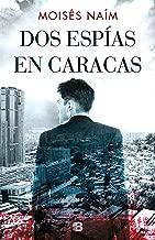 Dos espías en Caracas (Spanish Edition)