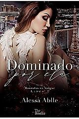 Dominado Por Ela (Série Honrados No Sangue Livro 2) eBook Kindle