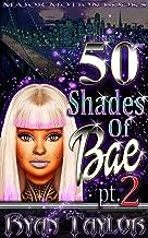 50 Shades Of Bae Pt. 2