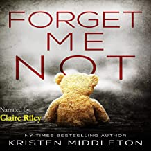 Forget Me Not (A Thrilling Suspense Novel): Summit Lake Thriller, Book 1