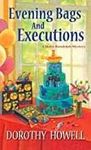 Evening Bags and Executions (Haley Randolph Mystery Series Book 6)