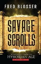 Savage Scrolls: Volume One: Scholarship from the Hyborian Age