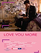 love you more movie