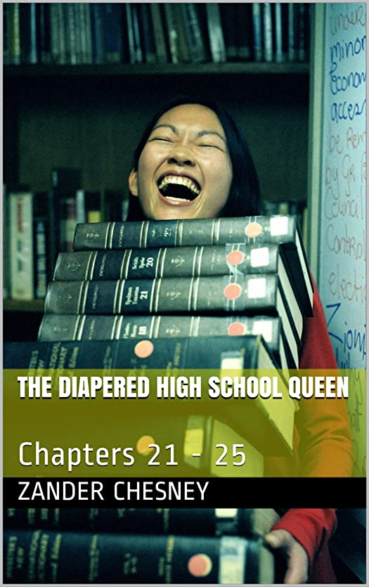 望ましいバリア因子The Diapered High School Queen: Chapters 21 - 25 (English Edition)