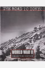 The Road to Tokyo (World War Ii, Vol 19) Hardcover