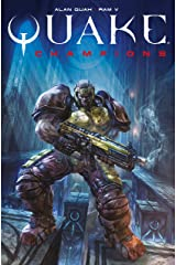 Quake Champions Vol. 1 Kindle Edition