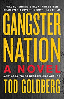 Gangster Nation: A Novel