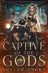 Captive of the Gods: Paranormal MC Fated Mates Reverse Harem Romance (Jackal's Wrath MC (Operation Isis) Book 2) Kindle Edition