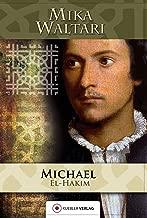 Michael el-Hakim: Der Renegat des Sultans (Mika Waltaris historische Romane 4) (German Edition)