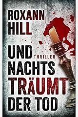 Und nachts träumt der Tod: Thriller (Steinbach und Wagner 6) Kindle Ausgabe