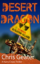 DESERT DRAGON: A Harry Crook Thriller - Conspiracy in the Australian Outback
