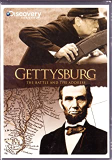 Gettysburg : The Battle and the Address : A Re-enactment of the Most Famous Speech in American History : The Discovery Channel