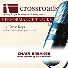 Chain Breaker (Performance Track Original with Background Vocals)