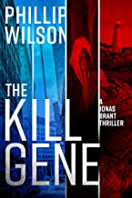 The Kill Gene (A Jonas Brant Novel Book 1)