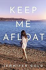 Keep Me Afloat Kindle Edition