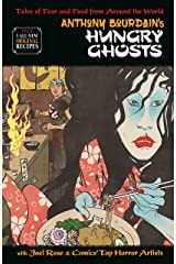 Anthony Bourdain's Hungry Ghosts Kindle Edition