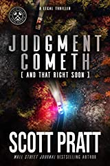 Judgment Cometh (And That Right Soon): A Legal Thriller (Joe Dillard Series Book 8) Kindle Edition
