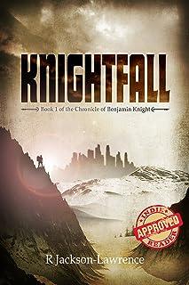 Knightfall: Book 1 of The Chronicle of Benjamin Knight (English Edition)