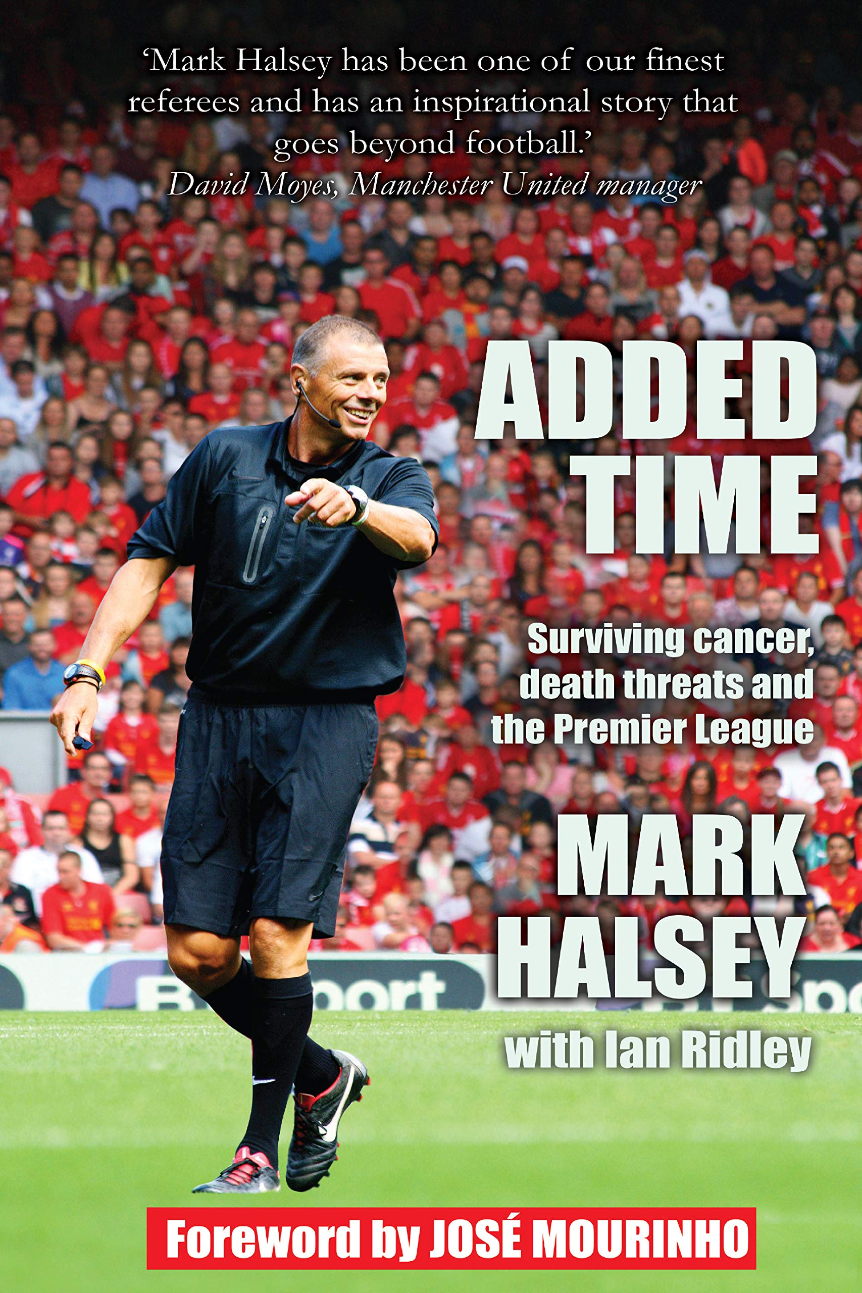 Image OfAdded Time: Surviving Cancer, Death Threats And The Premier League (English Edition)