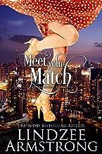 Meet Your Match (No Match for Love Book 4)