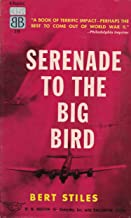 Serenade to the Big Bird: With Maps and a Study Guide (World at War Book 2)
