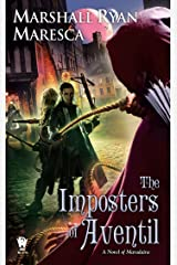 The Imposters of Aventil (Maradaine Novels Book 3) Kindle Edition