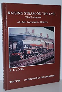 Raising Steam on the LMS (Locomotives of the LMS)