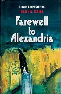 Farewell to Alexandria: Eleven Short Stories