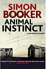 Animal Instinct: A compulsively gripping crime thriller Kindle Edition