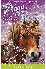 Magic Ponies: A New Friend Kindle Edition