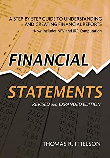 Financial Statements, Revised and Expanded Edition: A Step-by-Step Guide to Understanding and Creating Financial Reports