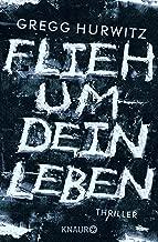 Flieh um dein Leben: Thriller (German Edition)