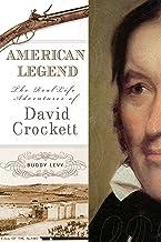 American Legend: The Real-Life Adventures of David Crockett (English Edition)