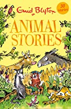 Animal Stories: Contains 30 classic tales (Bumper Short Story Collections Book 17)