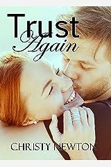 Trust Again (Love Again Book 2) Kindle Edition