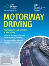 Motorway Driving (2nd edition): DVSA Safe Driving for Life Series