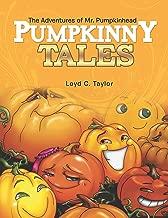 Pumpkinny Tales: The Adventures of Mr. Pumpkinhead