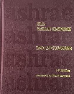 2015 ASHRAE Handbook -- HVAC Applications (I-P) - (includes CD in I-P and SI editions) (Ashrae Applications Handbook Inch/Pound)