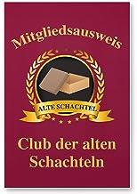 DankeDir! Clubausweis alte Schachteln, Kunststoff Schild - G